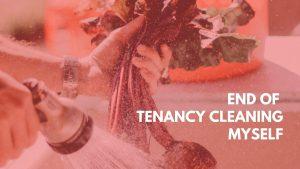 end of tenancy cleaning myself